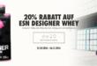 ESN 20 Prozent Rabatt auf Designer Whey