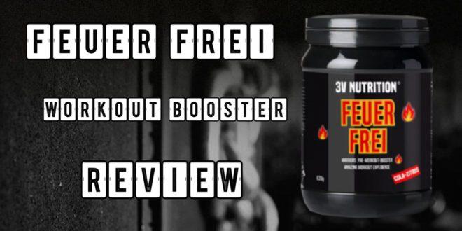 FEUER FREI Booster – Der Booster von 3V Nutrition im Test