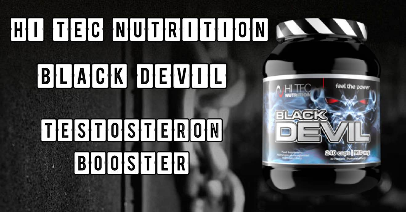 Black Devil Testosteron Booster - Black Devil Testosteron Booster von Hi Tec Nutrition